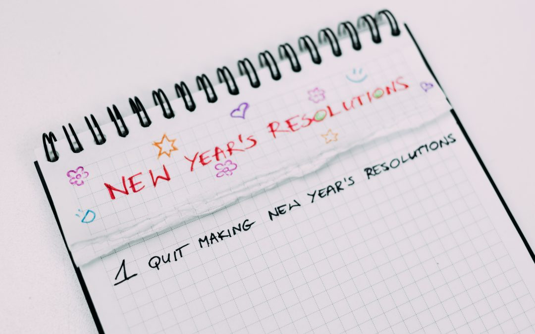 Make New Year's Resolutions Work For You